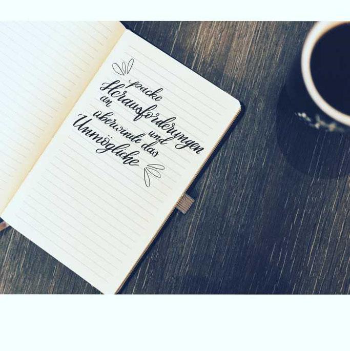 Letter Lovers Zeitanker: Handlettering quote Packe Herausforderungen an und überwinde das Unmögliche