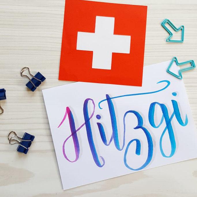 Hitzgi - Lettering auf Schweizerdeutsch