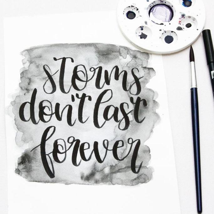 Storms don't last forever - Handlettering von frl.stucki bei den Letter Lovers