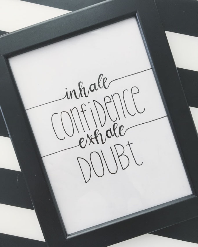 Letter Lovers michilicious: Handlettering Spruch inhale confidence exhale doubt