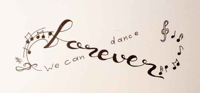 Letter Lovers _conny_k_: Handlettering we can dance forever - Anordnung falsch