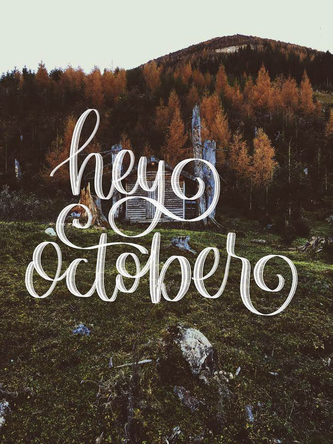 Letter Lovers _annalala_: Lettering hey october