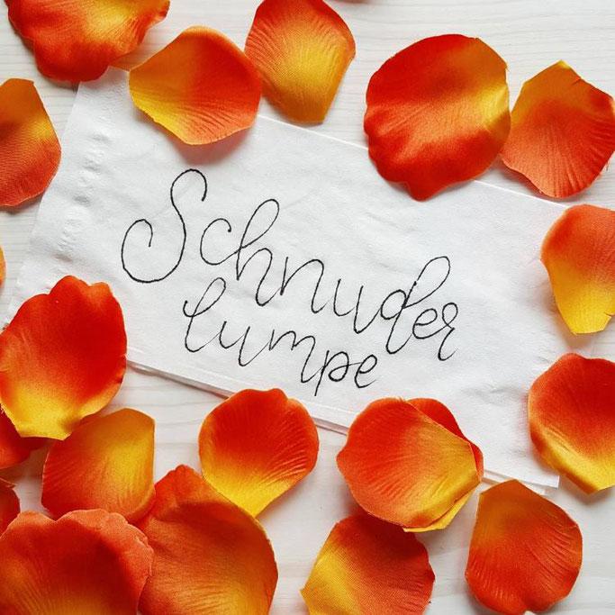 Schnuderlumpe - Handlettering auf Schweizerdeutsch (Taschentuch)