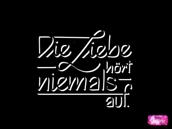 Letter Lovers buntegalerie: Handlettering: Die Liebe hört niemals auf.