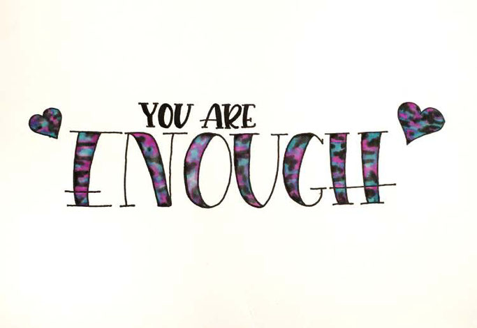 Letter Lovers bianca_helali: Handlettering Quote You are enough