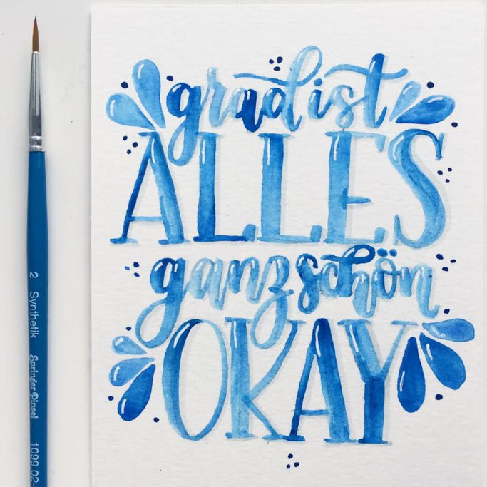 Letter Lovers beyzacreates - Lettering Spruch: grad ist alles ganz schön okay