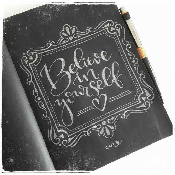 Letter Lovers mit.caro.und.herz: Lettering Spruch Believe in yourself