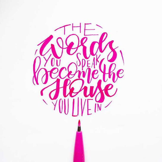 Letter Lovers frauleinausten: Handlettering Spruch The words you speak become the house you live in