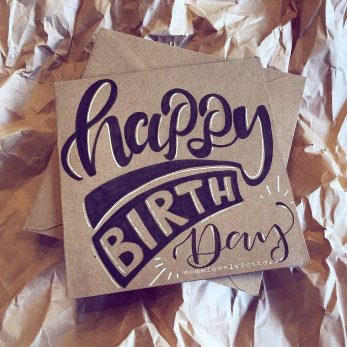 Letter Lovers somelovelyletters - Lettering Happy Birtday Karte
