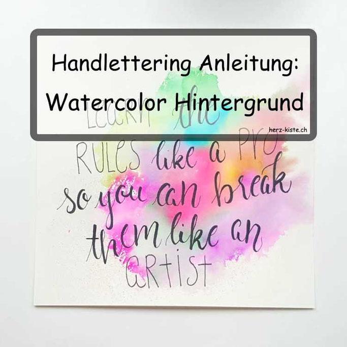 Handlettering Anleitung: Watercolor Hintergrund