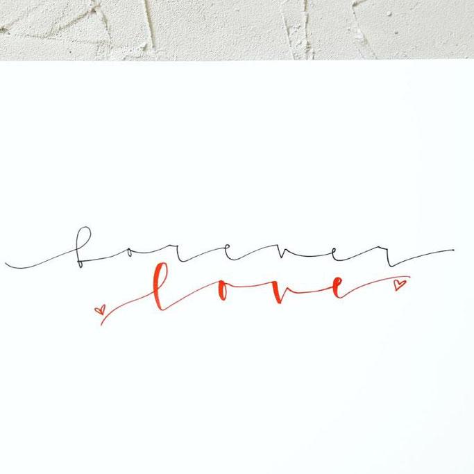 Letter Lovers schreibfieber: Handlettering Spruch forever love