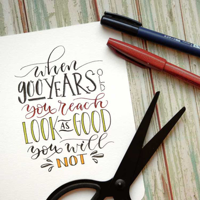Letter Lovers buntgepinselt: Handlettering - when 900 years old you reach look as good you will not