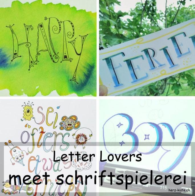 Letter Lovers in der Herz-Kiste: Schriftspielerei zu Gast mit verschiedenen Letterings, Tipps und Tricks sowie einer Anleitung für Kaugummi Buchstaben.