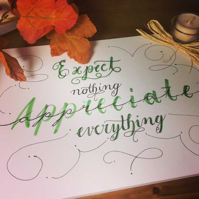 Letter Lovers aponi72: Handlettering expect nothing appreciate everything
