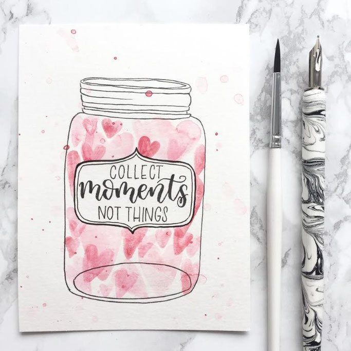 Letter Lovers beyzacreates: Lettering Spruch - collect moments not things