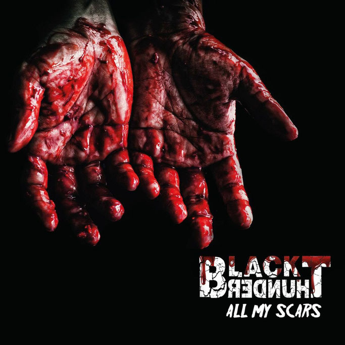 Black Thunder, New Album,  Heavy Metal, Hrd Rock,All My Scars, NEWS Rockers And Other Animals, Rock News, Rock Magazine, Rock Webzine, rock news, sleaze rock, glam rock, hair metal