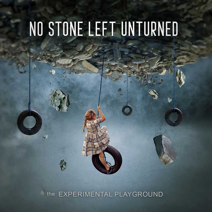 NO STONE LEFT UNTURNED , The Experimental Playground', EP, rockers and other animals, news, Progressive, Modern, Rock