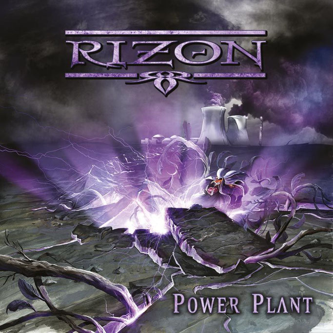 RIZON,Power Plant, Melodic Power Rock,  Hard Rock, AOR , Pure Steel Records, Nevermore, News Rockers And Other Animals, Rock News, Rock Magazine, Rock Webzine, rock news, sleaze rock, glam rock, hair metal