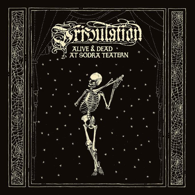 """TRIBULATION – To Release Live Album & DVD """"Alive & Dead At Södra Teatern"""""""