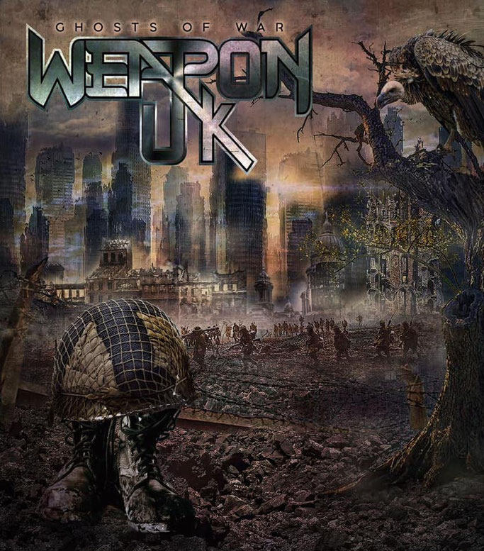 WEAPON UK, Ghosts Of War, Cover, Tracklist, NWoBHM , News Rockers And Other Animals, Rock News, NWOBHM, Rock Magazine, Rock Webzine, rock news, sleaze rock, glam rock, hair metal