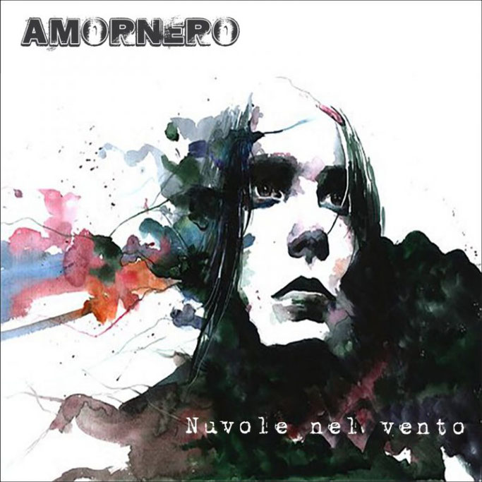 "Amornero: ""Nuvole nel vento"" is officially out"