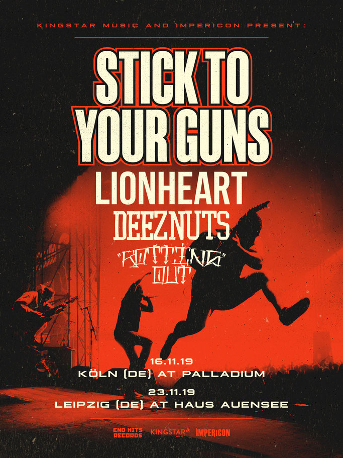 DEEZ NUTS are also jumping on two shows with Stick To You Guns:  Stick To Your Guns  Special Guests: Lionheart, DEEZ NUTS, Rotting Out  16.11.19 (DE) Cologne - Palladium  23.11.19 (DE) Leipzig - Haus Auensee
