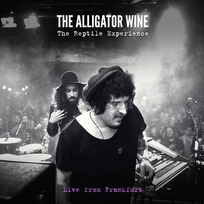The Alligator Wine,New Live Track,Video,Drunk On My Skin,Century Media Records, psychedelic,News Rockers And Other Animals, Rock News, HEAVY METAL, Rock Magazine, Rock Webzine, rock news, sleaze rock, glam rock, hair metal