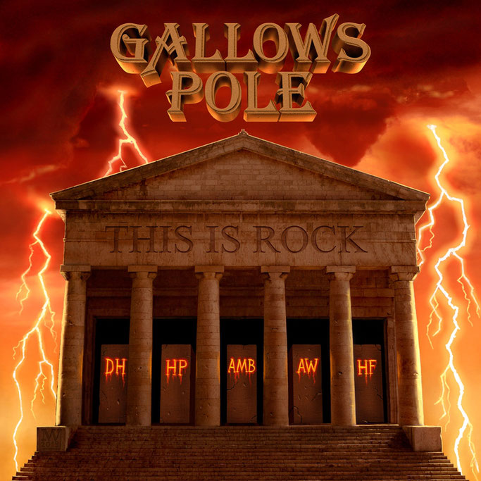 GALLOWS POLE, This Is Rock, New Album, Pure Steel records, Hard Rock, News Rockers And Other Animals, Rock News, HEAVY METAL, Rock Magazine, Rock Webzine, rock news, sleaze rock, glam rock, hair metal