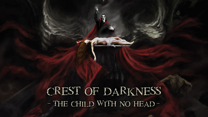 The Child With No Head, new song, CREST OF DARKNESS, rockers and other animals, new, black metal, My Kingdom Music