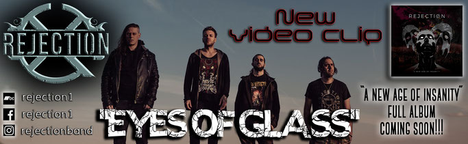 REJECTION, EYES OF GLASS,  NEW Official Videoclip, rockers and other animals, new