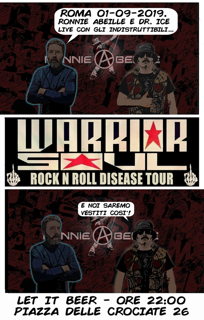 WARRIOR SOUL, Italia,  Ronnie Abeille, Dancing Scrap, Agore Records,Hell or nothing,Streets Of Poison,