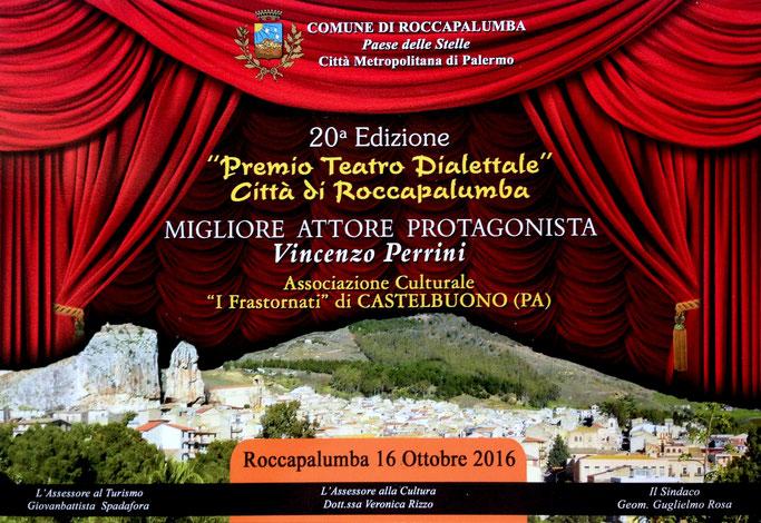 """Premio Migliore Attore Protagonista Vincenzo Perrini - Compagnia Teatrale i Frastornati - XX Edizione """"Premio Teatro Dialettale"""" Città di Roccapalumba - 'Mprestimi a tò mugghieri"""