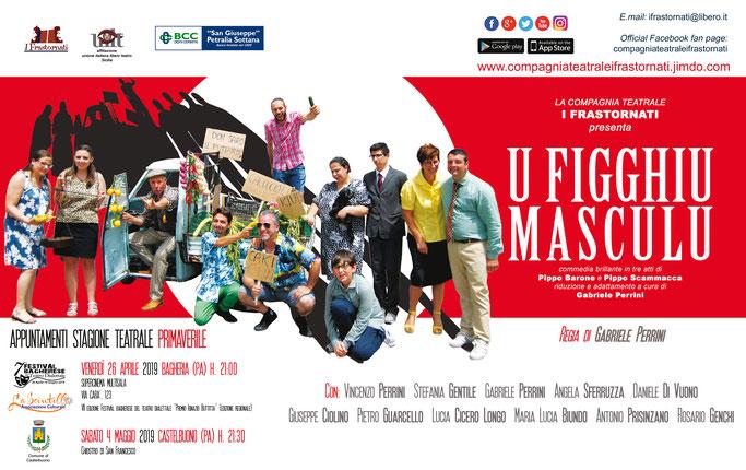Locandina U Figghiu Masculu - Compagnia Teatrale i Frastornati