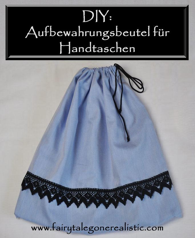 Aufbewahrungsbeutel für Handtaschen nähen DIY Nähblog Fairy Tale Gone Realistic Blog Deutschland Passau