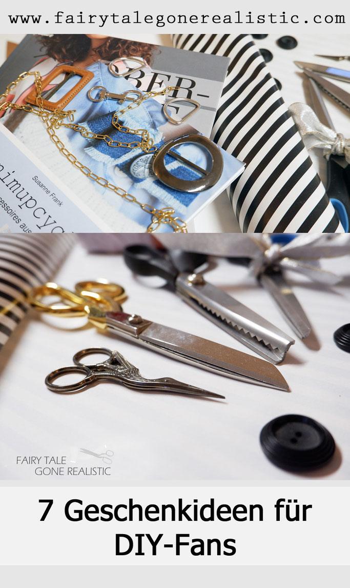 7 Geschenkideen für DIY-Fans Nähbegeisterte nähblog fairy tale gone realistic