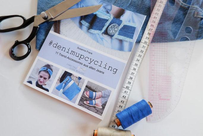 denimupcycling buch jeans-upcycling accessoires nähen nähbuch für anfänger nähblog