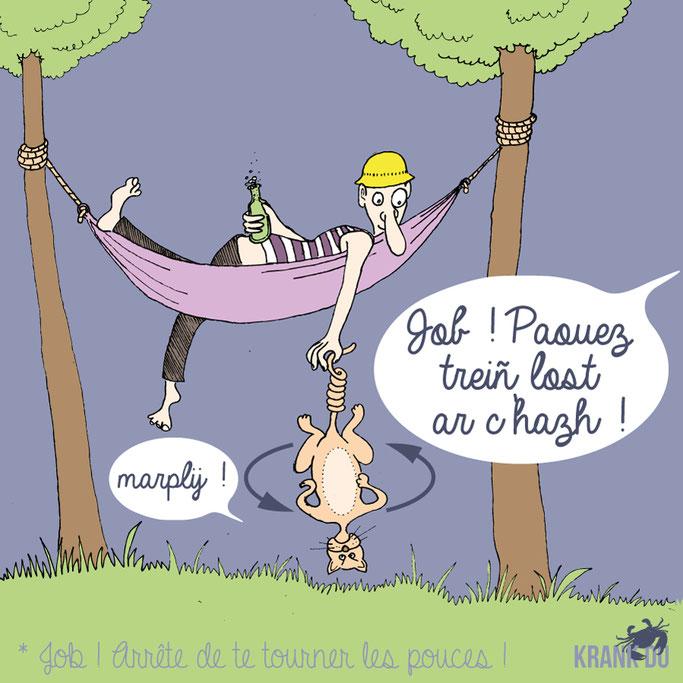"""que signifie l'expression bretonne ? Treiñ lost ar c'hazh !  """"Se tourner les pouces"""" - dessin breton illustration Bretagne bzh breizh mots citation formule figure de style symbole"""