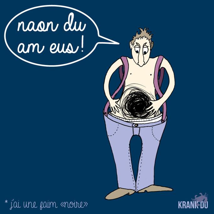 que signifie l'expression bretonne ? Naon Du am meus! une faim de loup - dessin breton illustration Bretagne bzh breizh mots citation formule figure de style symbole
