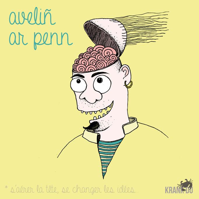 """que signifie l'expression bretonne ? Aveliñ ar penn  """"Se changer les idées"""" - dessin breton illustration Bretagne bzh breizh mots citation formule figure de style symbole"""