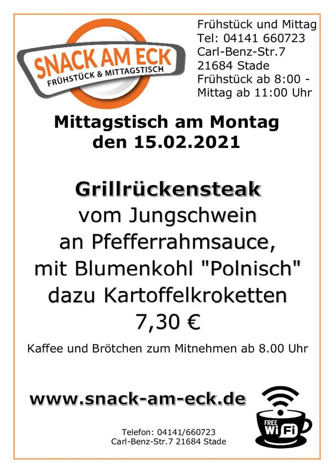 """Mittagstisch am Montag den 15.02.2020: Grillrückensteak vom Jungschwein an Pfefferrahmsauce, mit Blumenkohl """"Polnisch"""" dazu Kartoffelkroketten 7,30 €"""