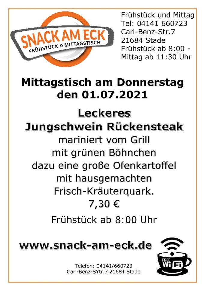 Mittagstisch am Donnerstag den 01.07.2021:Leckeres Jungschwein Rückensteak mariniert vom Grill mit grünen Böhnchen dazu eine große Ofenkartoffel mit hausgemachten Frisch-Kräuterquark. 7,30 €