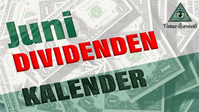 Juni Dividendenkalender - Extag Zahl Tag - wann zahlt welche Aktie eine Dividende?