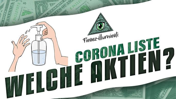 Corona Aktien - welche Liste während Covid19 Watchlist kaufen?