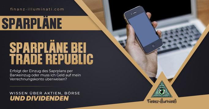 Trade Republic Sparplan Bankeinzug oder Überweisung per Dauerauftrag