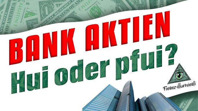 Bank Aktien jetzt kaufen? Wells Fargo, JP Morgan Chase, Aareal Bank, pbb Bank, Sberbank, Santander