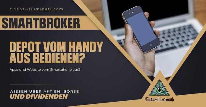 Smartbroker vom Handy aus nutzen?