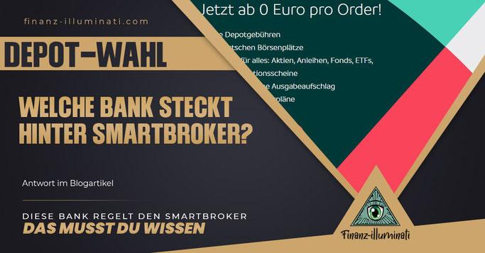 Welche Bank steckt hinter dem Smartbroker?