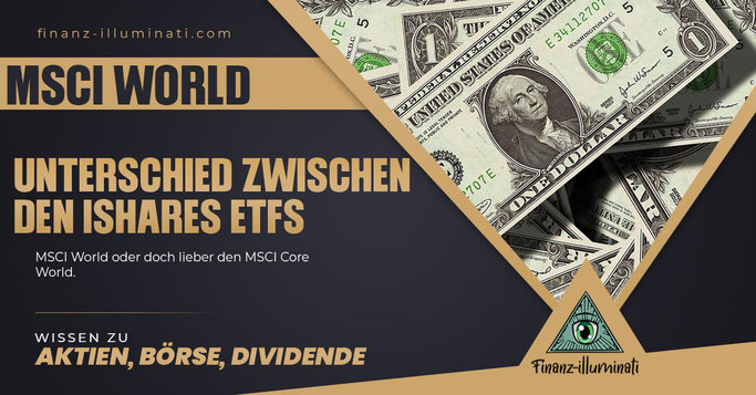 Unterschied zwischen den MSCI World und dem MSCI World Core?