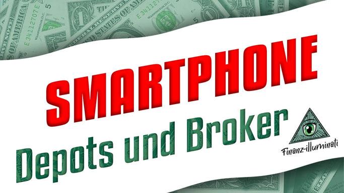 Depots und Broker für Smartphone Handys