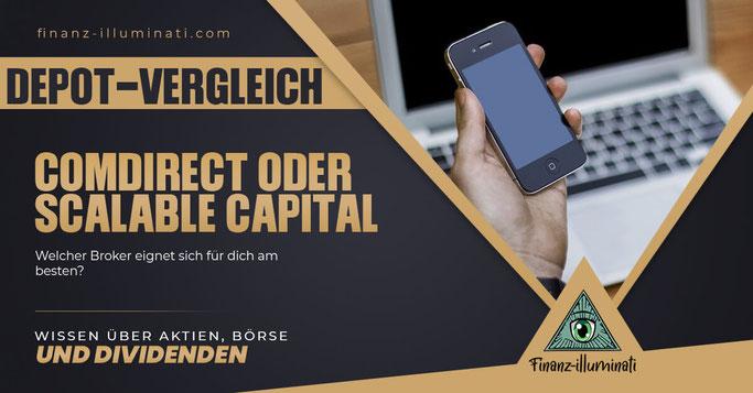 Comdirect Depot oder doch lieber Scalable Capital Broker?